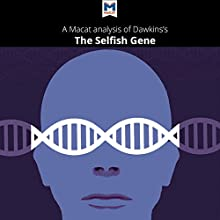 A Macat Analysis of Richard Dawkins' The Selfish Gene Audiobook by Nicola Davis Narrated by  Macat.com