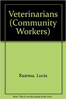 Workers series): Lucia Raatma: 9780756511982: Amazon.com: Books