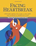 img - for Facing Heartbreak: Steps to Recovery for Partners of Sex Addicts book / textbook / text book