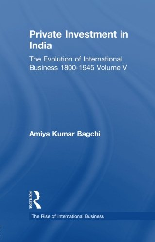 Private Investment India    V5 (The Rise of International Business)