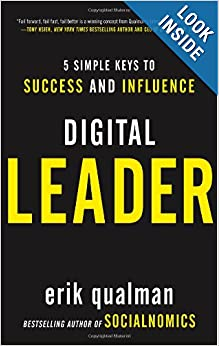 Digital Leader: 5 Simple Keys to Success and Influence