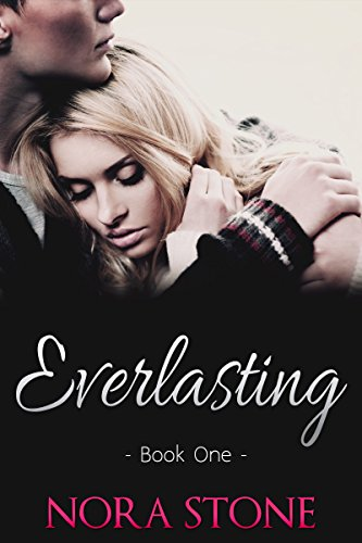 Everlasting (Everlasting Love Series Book 1)
