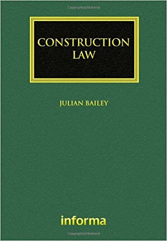 Construction Law (Construction Practice Series)
