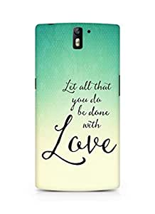 AMEZ let all that you do be done with love Back Cover For Oneplus One