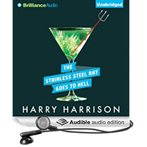 The Stainless Steel Rat Goes to Hell: Stainless Steel Rat, Book 9 (Unabridged)