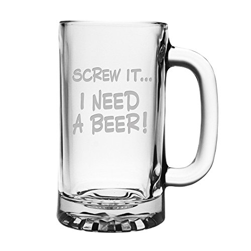Screw It... I Need a Beer - Funny Glass Beer Mug - 16 ounce Libbey Mug Sandblast Etched by Fineware (Funny Beer Stein compare prices)
