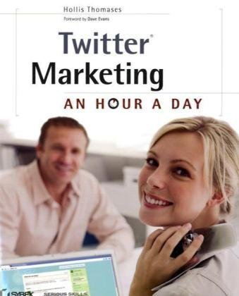 Twitter Marketing: An Hour a Day