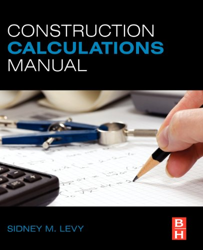 Construction Calculations Manual - Butterworth-Heinemann - 0123822432 - ISBN:0123822432