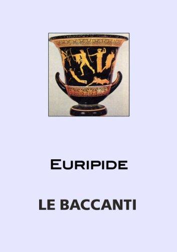 le-baccanti-italian-edition