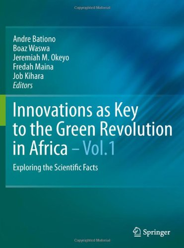 Innovations As Key To The Green Revolution In Africa: Exploring The Scientific Facts