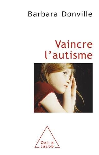 Vaincre l'autisme