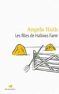 Les filles de Hallows farm, Huth, Angela