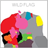 Wild Flag - Wild Flag