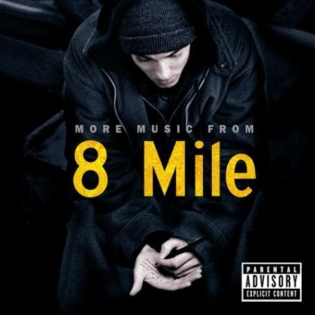 Eminem - More Music From 8 Mile - Zortam Music