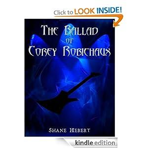 The Ballad of Corey Robichaux