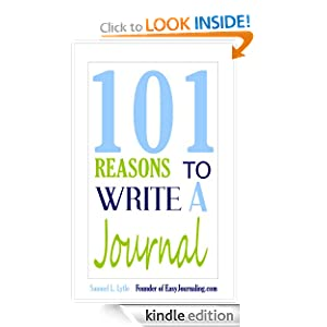 101 Reasons to Write a Journal