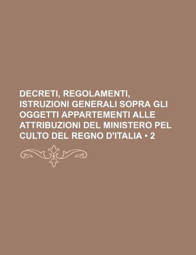 decreti-regolamenti-istruzioni-generali-sopra-gli-oggetti-appartementi-alle-attribuzioni-del-ministe