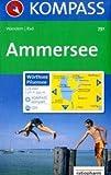 Ammersee - W�rthsee - Pilsensee: Wanderkarte mit Tourenf�hrer und Radrouten. GPS-geeignet. 1:25000