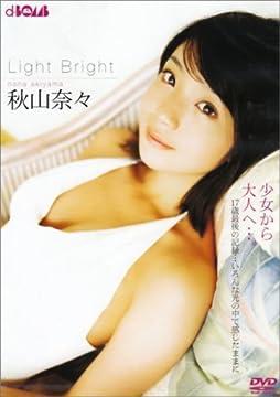 秋山奈々 Light Bright [DVD]