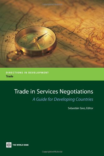 Trade in Services Negotiations: A Guide for Developing Countries (Directions in Development)