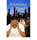 [ WANTING EYES ] By Broussard, Ron ( Author) 2009 [ Paperback ]