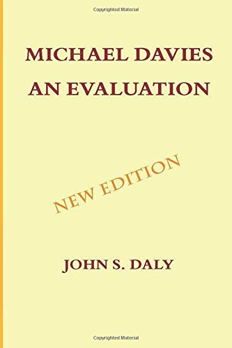Michael Davies - An Evaluation