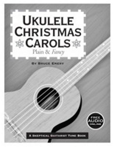 Skeptical Ukulele Christmas Carols