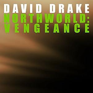 Northworld: Vengeance Audiobook