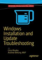 Windows Installation and Update Troubleshooting Front Cover