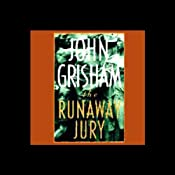 The Runaway Jury | [John Grisham]