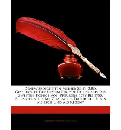 denkwurdigkeiten-meiner-zeit-3bd-geschichte-der-lezten-periode-friedrichs-des-zweiten-konigs-von-pre