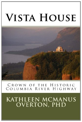 Vista House: Crown Of The Historic Columbia River Highway