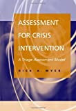 img - for Assessment for Crisis Intervention: A Triage Assessment Model book / textbook / text book