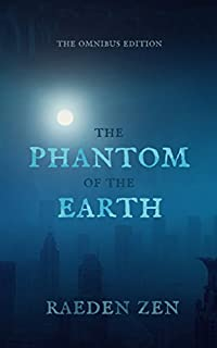 The Phantom Of The Earth by Raeden Zen ebook deal