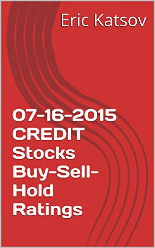 07-16-2015-credit-stocks-buy-sell-hold-ratings-buy-sell-hold-stocks-iphone-app-english-edition
