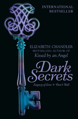 Elizabeth Chandler - Dark Secrets: Legacy of Lies & Don't Tell
