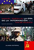 La era de la informacion / The information age: Fin De Milenio / End of Millennium (Libros Singulares) (Spanish Edition) (8420677205) by Castells, Manuel