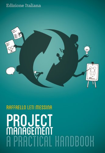 Project Management A Practical Handbook Italian Edition PDF