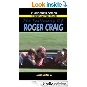 The Testimony of Roger Craig (JFK witness)