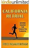 CALIFORNIA RETRIAL