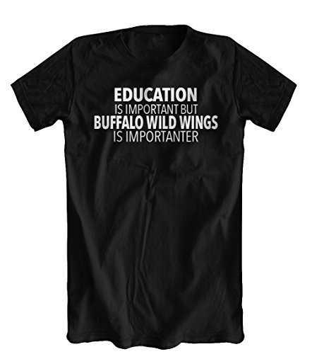 education-is-important-but-buffalo-wild-wings-is-importanter-t-shirt-mens-black-xx-large