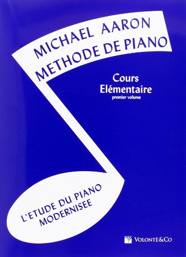 Aaron Methode de Piano Vol.1 Cours Elementaire