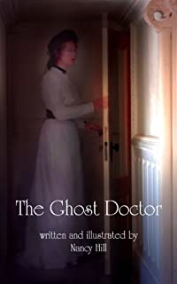 (FREE on 10/10) The Ghost Doctor by Nancy Hill - http://eBooksHabit.com