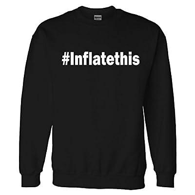#Inflatethis Deflate Gate Football Sweatshirt Sweater