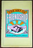 The Art of Friendship (0394504607) by Christine Leefeldt