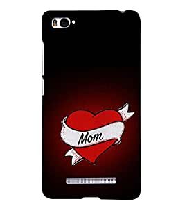 Love MOM 3D Hard Polycarbonate Designer Back Case Cover for Xiaomi Mi 4i :: Xiaomi Redmi Mi 4i