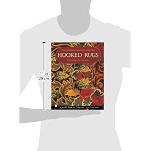 The Complete Guide to Collecting Hooked Rugs: Unrolling the Secrets