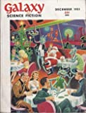 img - for GALAXY Science Fiction: December, Dec. 1951 (