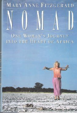 Nomad: One Woman's Journey Into the Heart of Africa