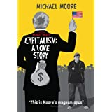 Capitalism: A Love Story ~ Michael Moore